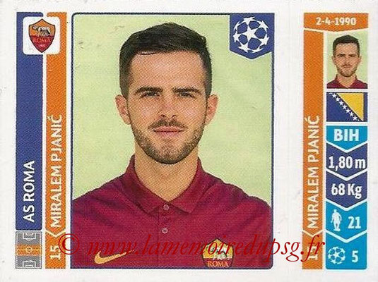 2014-15 - Panini Champions League N° 404 - Miralem PJANIC (AS Rome)