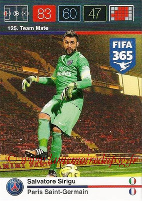 2015-16 - Panini Adrenalyn XL FIFA 365 - N° 125 - Salvatore SIRIGU (Paris Saint-Germain) (Team Mate)