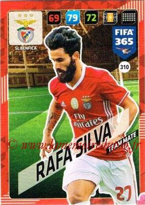 2017-18 - Panini FIFA 365 Cards - N° 310 - Rafa SILVA (SL Benfica)
