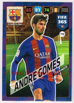 2017-18 - Panini FIFA 365 Cards - N° 112 - ANDRE GOMEZ (FC Barcelone)