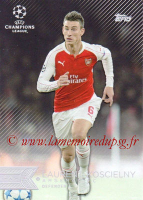 2015-16 - Topps UEFA Champions League Showcase Soccer - N° 141 - Laurent KOSCIELNY (Arsenal FC)