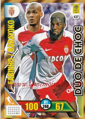 2017-18 - Panini Adrenalyn XL Ligue 1 - N° 437 - FABINHO + Tiémoué BAKAYOKO (Monaco) (Duo de Choc)