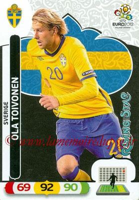 Panini Euro 2012 Cards Adrenalyn XL - N° 213 - Ola TOIVONEN (Suède) (Rising Star)