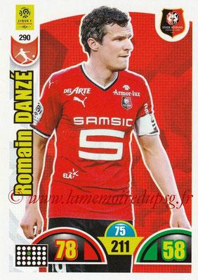 2018-19 - Panini Adrenalyn XL Ligue 1 - N° 290 - Romain DANZE (Rennes)