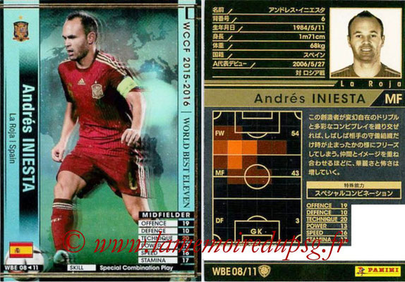 2015-16 - Panini WCCF - N° WBE08 - Andrés INIESTA (Espagne) (World Best Eleven)