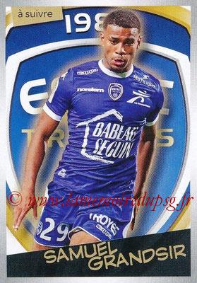 2017-18 - Panini Ligue 1 Stickers - N° 518 - Samuel GRANDSIR (Troyes) (A Suivre)