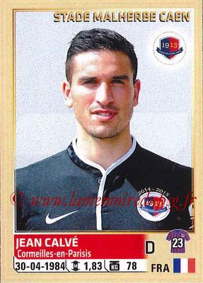 2014-15 - Panini Ligue 1 Stickers - N° 055 - Jean CALVE (SM Caen)