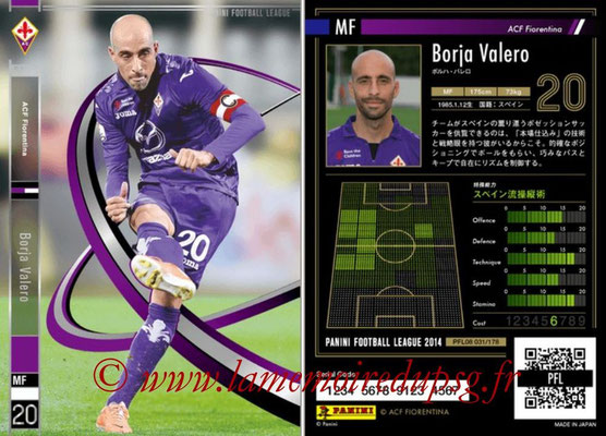 Panini Football League 2014 - PFL08 - N° 031 - Borja VALERO (Fiorentina)