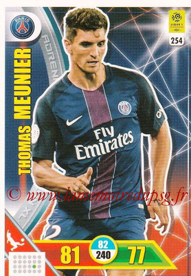 2017-18 - Panini Adrenalyn XL Ligue 1 - N° 254 - Thomas MEUNIER (Paris Saint-Germain)