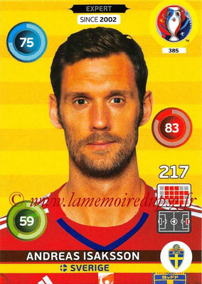 Panini Euro 2016 Cards - N° 385 - Andreas ISAKSSON (Suède) (Expert)