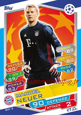 2016-17 - Topps UEFA Champions League Match Attax - N° BAY2 - Manuel NEUER (FC Bayern Munich)