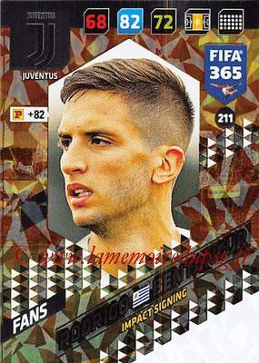 2017-18 - Panini FIFA 365 Cards - N° 211 - Rodrigo BENTANCUR (Juventus) (Impact Signing)