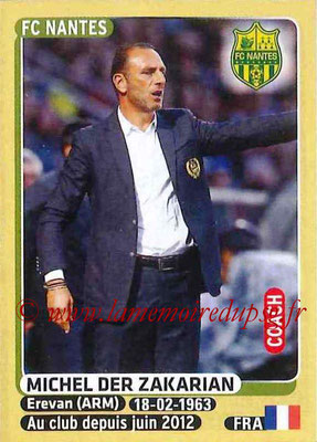 2015-16 - Panini Ligue 1 Stickers - N° 294 - Michel DER ZAKARIAN (FC Nantes) (Coach)
