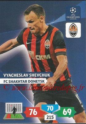 2013-14 - Adrenalyn XL champions League N° 255 - Vyacheslav SHEVCHUK (FC Shakhtar Donetsk)