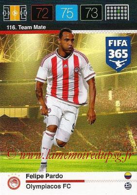 2015-16 - Panini Adrenalyn XL FIFA 365 - N° 116 - Felipe PARDO (Olympiacos FC) (Team Mate)