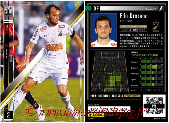 Panini Football League 2013 - PFL01 - N° 101 - Edu Dracena ( Santos FC )