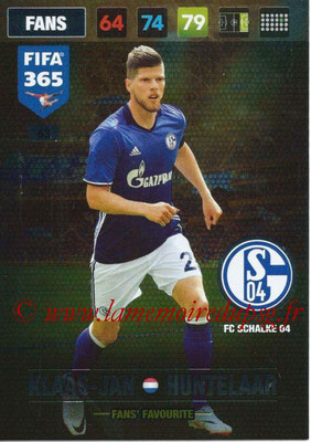 2016-17 - Panini Adrenalyn XL FIFA 365 - N° 063 - Klaas-Jan HUNTELAAR (FC Schalke 04) (Fans' Favourite)