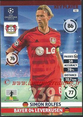 2014-15 - Adrenalyn XL champions League N° 312 - Simon ROLFES (Bayern 04 Leverkusen) (Key Player)