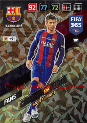 2017-18 - Panini FIFA 365 Cards - N° 101 - Gerard PIQUE (FC Barcelone) (Fans' Favourite)