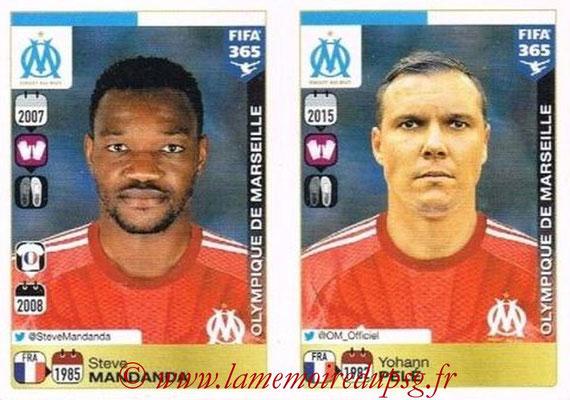 2015-16 - Panini FIFA 365 Stickers - N° 402-403 - Steve MANDANDA + Yohann PELE (Olympique de Marseille)
