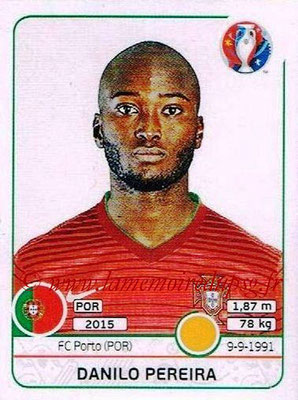 Panini Euro 2016 Stickers - N° 586 - Danilo PEREIRA (Portugal)