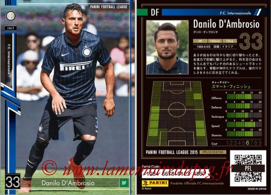 Panini Football League 2015 - PFL12 - N° 012 - Danilo D'AMBROSIO (Inter)