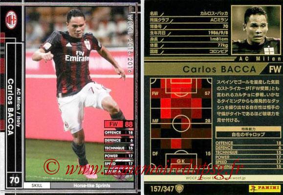 2015-16 - Panini WCCF - N° 157 - Carlos BACCA (Milan AC)