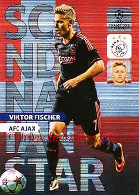 2013-14 - Adrenalyn XL champions League N° NE01 - Viktor FISCHER (AFC Ajax) (Scandinavian Star) (Nordic edition)
