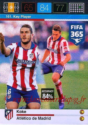 2015-16 - Panini Adrenalyn XL FIFA 365 - N° 161 - KOKE (Atlético de Madrid) (Key Player)