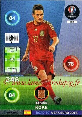 Panini Road to Euro 2016 Cards - N° 283 - KOKE (Espagne) (Dynamo)