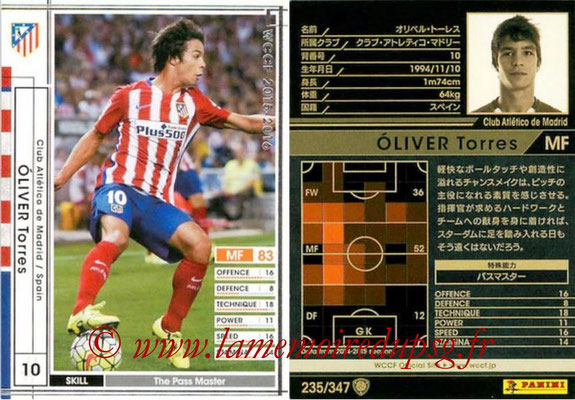 2015-16 - Panini WCCF - N° 235 - Olivier TORRES (Club Atlético de Madrid)