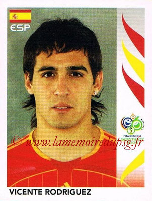 2006 - Panini FIFA World Cup Germany Stickers - N° 541 - Vicente RODRIGUEZ (Espagne)