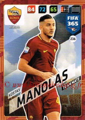 2017-18 - Panini FIFA 365 Cards - N° 236 - Kostas MANOLAS (AS Roma)