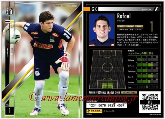 Panini Football League 2013 - PFL04 - N° 073 - RAFAEL (Santos FC)