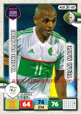 2018 - Panini Road to FIFA World Cup Russia Adrenalyn XL - N° ALG03 - Yacine BRAHIMI (Algérie)