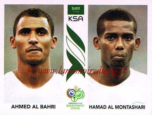 2006 - Panini FIFA World Cup Germany Stickers - N° 590 - Ahmed AL BAHRI + Hamad AL MONTASHARI (Arabie Saoudite)