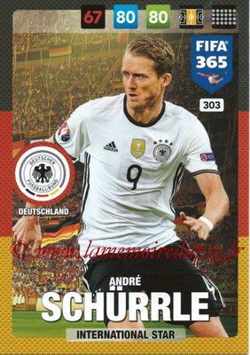 2016-17 - Panini Adrenalyn XL FIFA 365 - N° 303 - André SCHÜRRLE (Allemagne) (International Star)