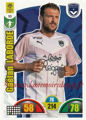 2018-19 - Panini Adrenalyn XL Ligue 1 - N° 053 - Gaetan LABORDE (Bordeaux)