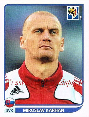 2010 - Panini FIFA World Cup South Africa Stickers - N° 478 - Miroslav KARHAN (Slovaquie)