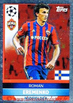 2016-17 - Topps UEFA Champions League Stickers - N° CSK 3 - Roman EREMENKO (CSKA Moscou)