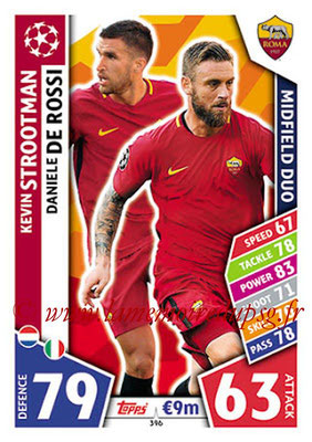 2017-18 - Topps UEFA Champions League Match Attax - N° 396 - Kevin STROOTMAN + Daniele DE ROSSI (AS Roma) (Midifield Duo)