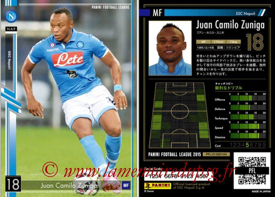 Panini Football League 2015 - PFL10 - N° 026 - Juan Camilo ZUNIGA (Naples)