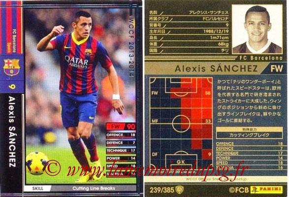 2013-14 - WCCF - N° 239 - Alexis SANCHEZ (FC Barcelone)