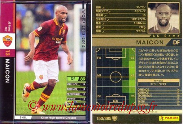 2013-14 - WCCF - N° 150 - MAICON (AS Roma)