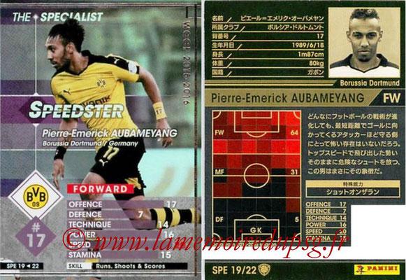 2015-16 - Panini WCCF - N° SPE19 - Pierre-Emerick AUBAMEYANG (Borussia Dortmund) (The Specialist)