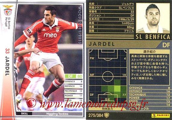 2012-13 - WCCF - N° 275 - JARDEL (SL Benfica)