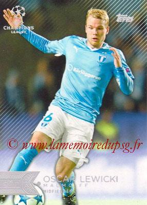 2015-16 - Topps UEFA Champions League Showcase Soccer - N° 025 - Oscar LEWICKI (Malmö FF)