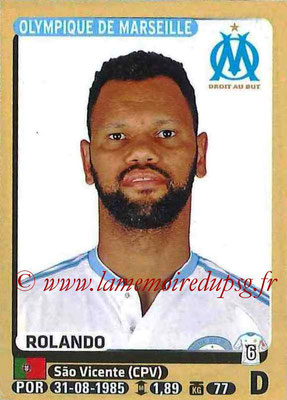 2015-16 - Panini Ligue 1 Stickers - N° 227 - ROLANDO (Olympique de Marseille)