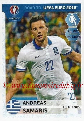Panini Road to Euro 2016 Stickers - N° 122 - Andreas SAMARIS (Grèce)