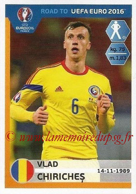 Panini Road to Euro 2016 Stickers - N° 243 - Vlad CHIRICHES (Roumanie)